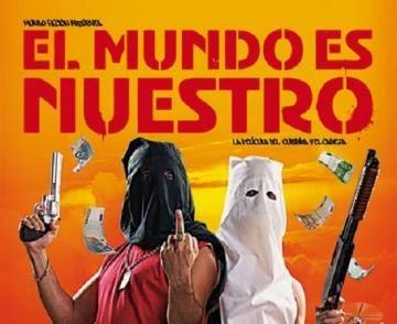 cartel El Mundo es Nuestro